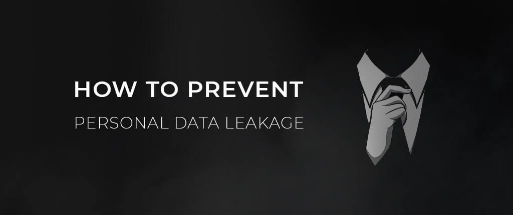 Prevent Personal Data Leakage on the Internet