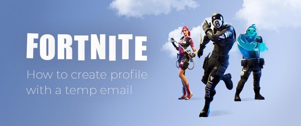 Fortnite con un correo electrónico temporal
