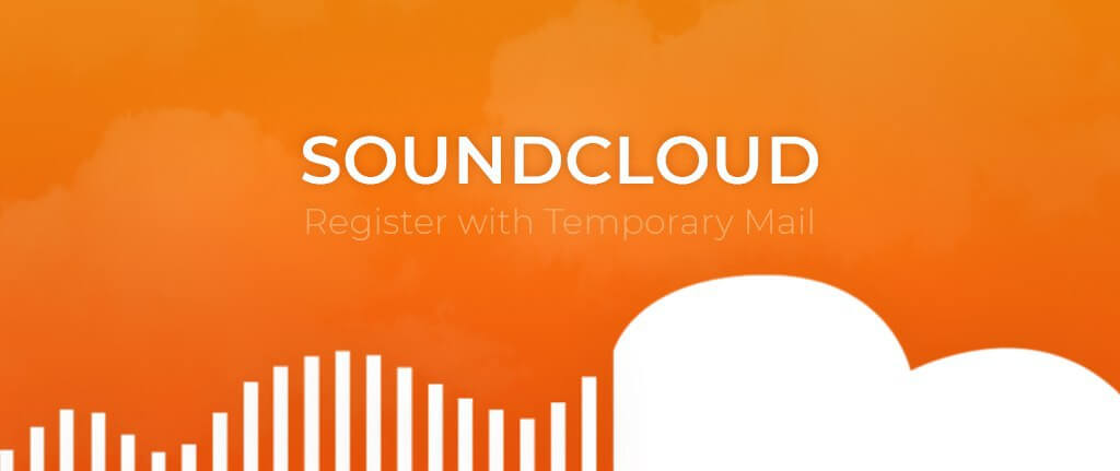Register on SoundCloud with Temporary Mail