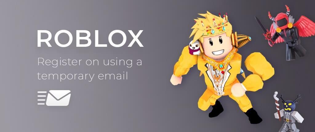 Roblox с помощью временной электронной почты