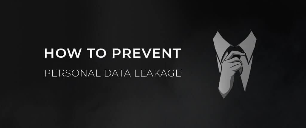 предотвратить утечку личных данных в Интернете